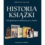 Historia ksiazki. Od glinianych tabliczek po e-booki
