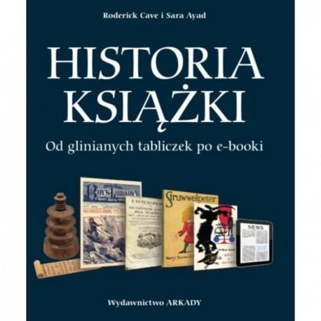 Historia książki. Od glinianych tabliczek po e-booki