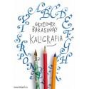 Kaligrafia - relaxing copybook by Grzegorz Barasinski