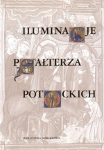 Iluminacje Psałterza Potockich